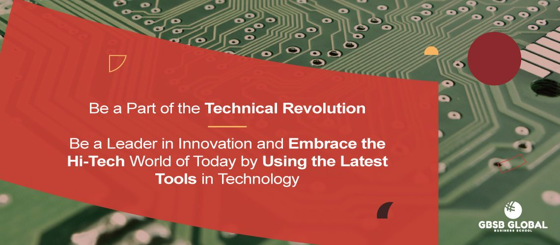 Technical Revolution - Embrace the hi-tech world of today by using the latest tools in technology