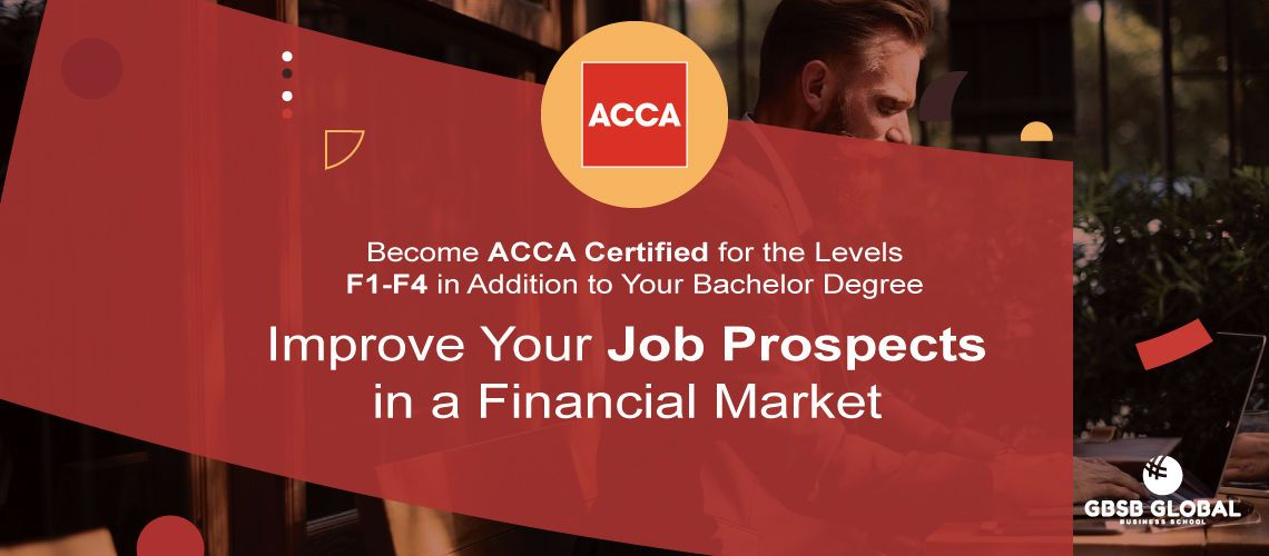 Study BBA in Finance and become ACCA Certified at levels F1-F4 to find employment at top financial companies
