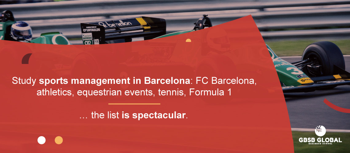 Study sports management in Barcelona: FC Barcelona, athletics, equestrian events, tennis, Formula 1