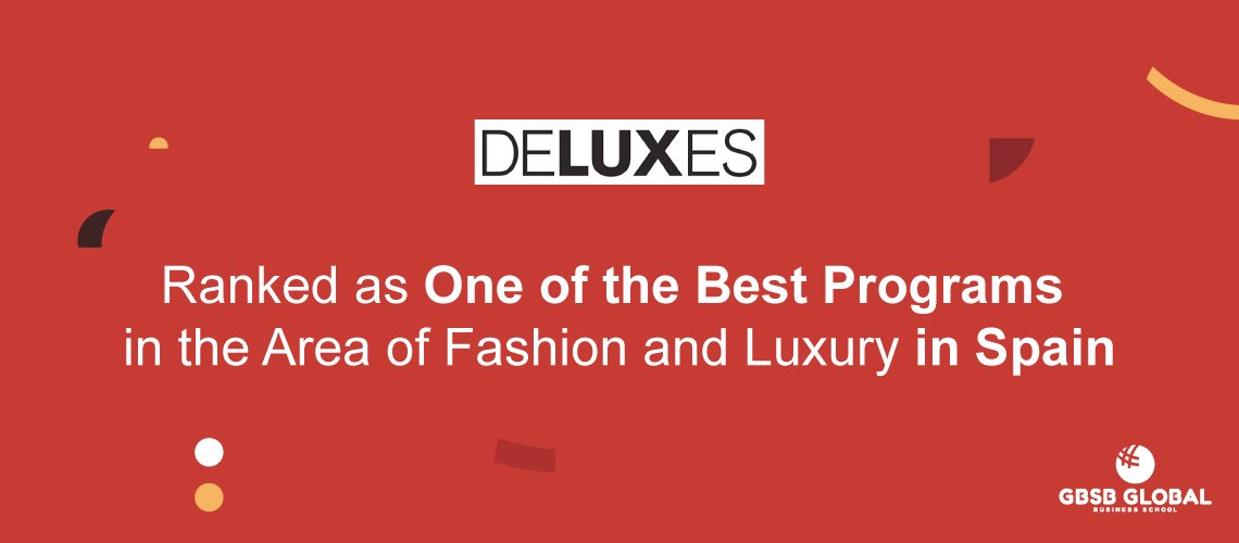 Ranked Within Best Programs in the Area of Fashion and Luxury in Spain
