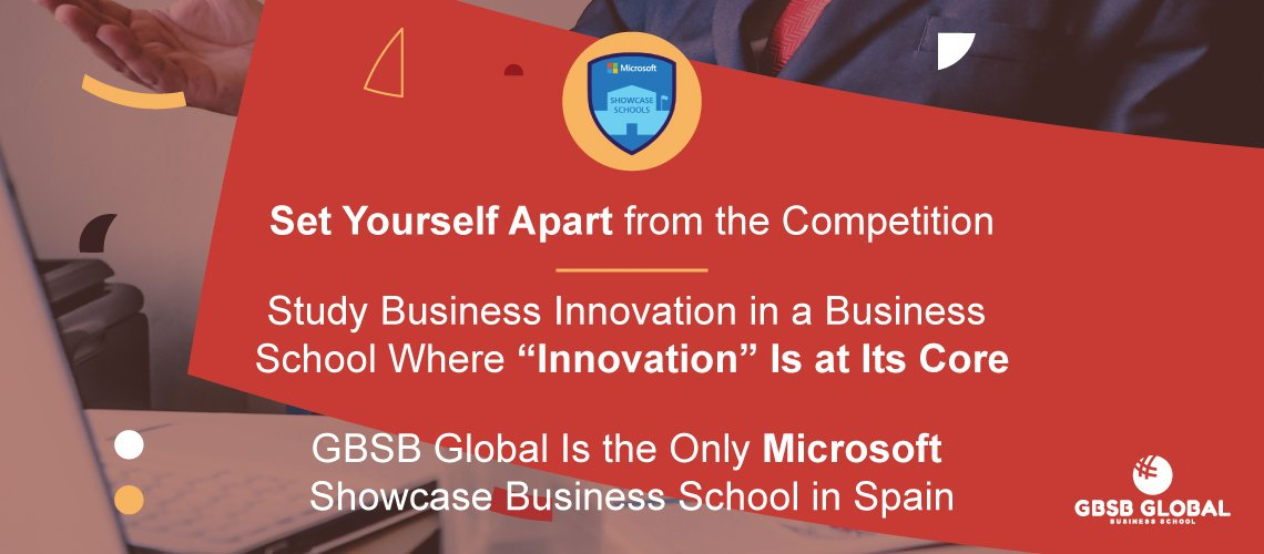 Study Business Innovation in a GBSB Global Business School Where Innovation Is at Its Core