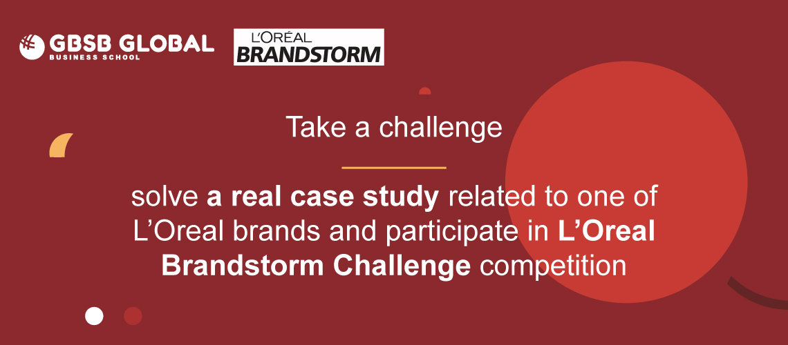 Master in Marketing Management Loreal brandstorm challenge competition
