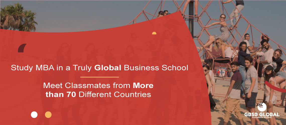 Study MBA in a Truly Global Business School: Classmates from 70 Different Countries