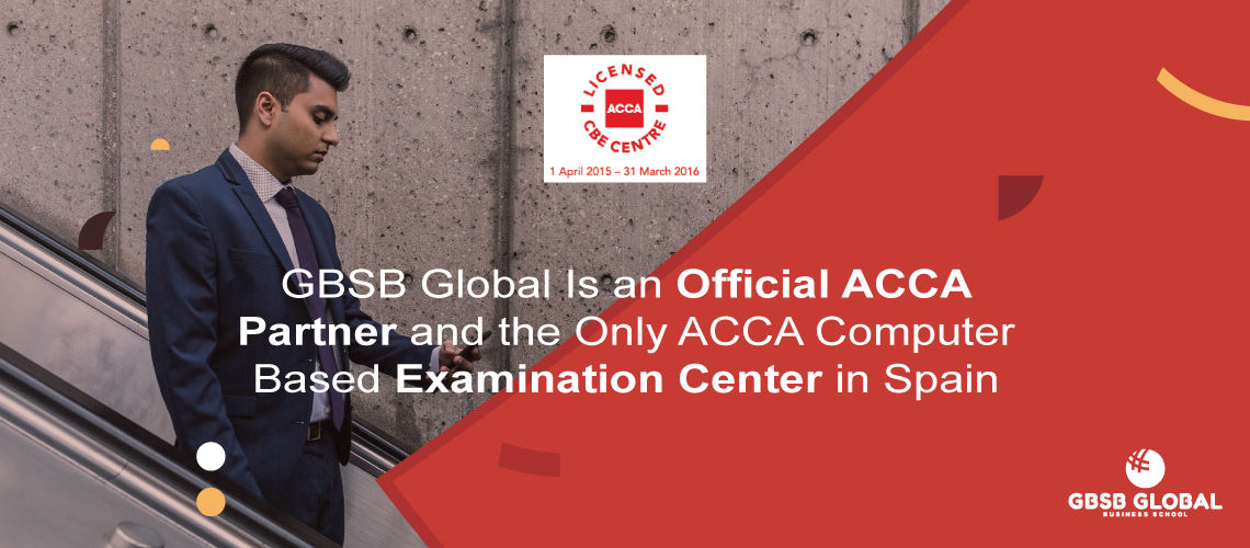 GBSB Global MBA in Finance is Official ACCA Partner and Examination Centre in Spain