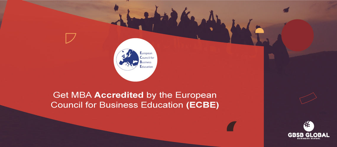 Get MBA in Finance accredited by the European Council for Business Education