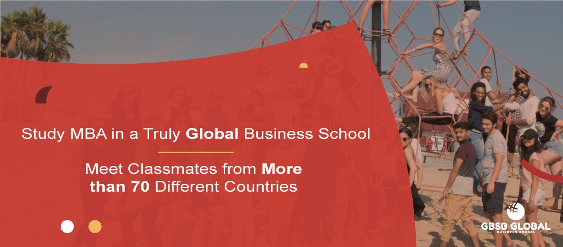 Study MBA in a truly global business school: meet classmates from more than 70 different countries