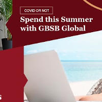 Covid or Not - Spend Your Summer with GBSB Global!