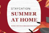 Summer Staycation: Fun Ideas for When You Can't Travel